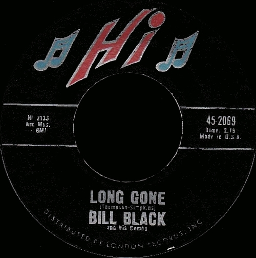"Bill Black's Combo : Album "" The Untouchable Sound Of Bill Black's Combo "" Hi Records SHL 32009 [ US ]"