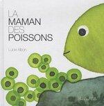 La maman des poissons (Lucie Albon)