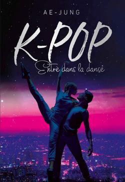 K-Pop tome 3 de Ae-Jung