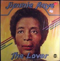 Jimmie Raye - The Lover - Complete LP