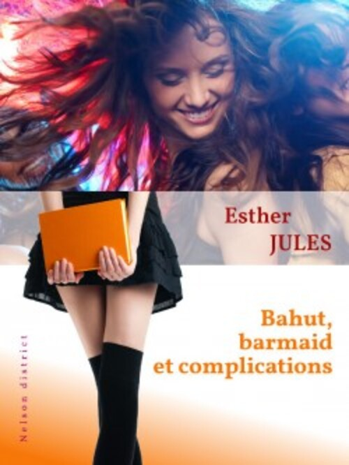 Bahut, barmaid et complications