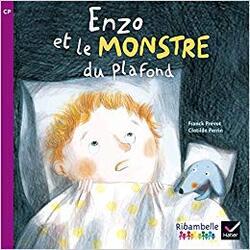 ENZO et le Monstre du plafond - Ribambelle CP