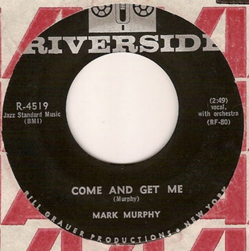 Mark Murphy : Come And Get Me