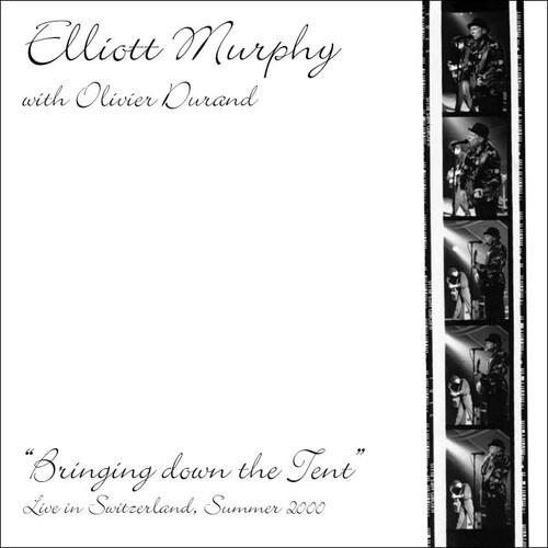 Prolongation Live: Elliott Murphy et Ollivier Durand - Bringing down the tent