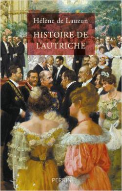 Histoire de l'Autriche  -  Hélène de Lauzun