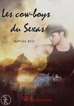 Chronique Les Cowboys du sexas tome 1 Buffalo Bill de Pierrette Lavallée