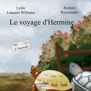 Le voyage d'Hermine (Lydie Lemaire)