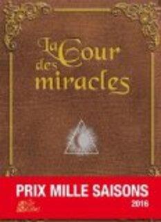La Cour des miracles par Belfiore