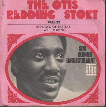 Les SINGLéS # 92: Otis Redding - Dock of the bay/Sweet Lorene (1968)