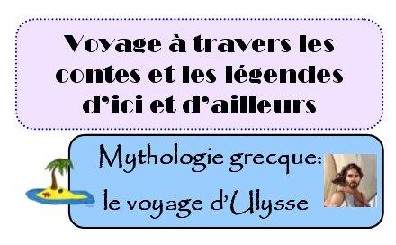 PERIODE 3: contes et légendes de la mer: LA MYTHOLOGIE: le voyage d'Ulysse