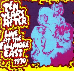 TEN YEARS AFTER - Live At The Fillmore East 1970