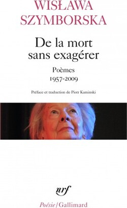 De la mort sans exagerer - Wislawa Szymborska