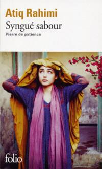 Syngué sabour Pierre de patience - Atiq Rahimi