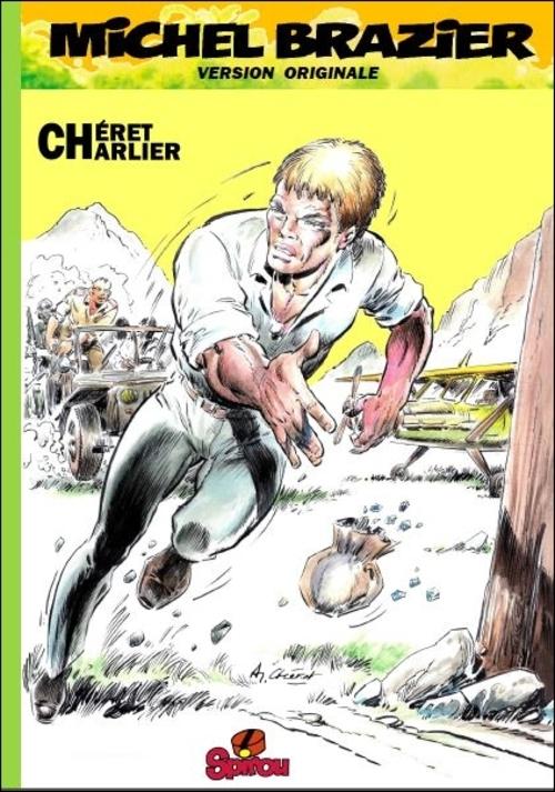 Michel Brazier, version originale