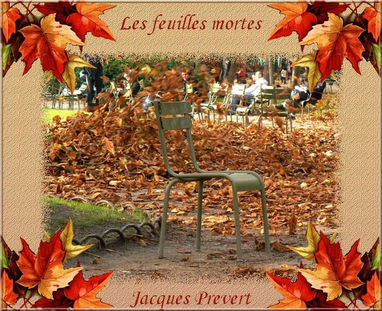 """"""" Les feuilles mortes """" poème de Jacques Prévert"""