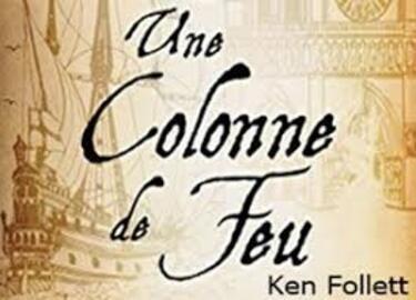 Une colonne de feu 2 - Ken Follett -