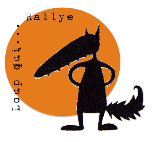 Rallye-loup qui ...