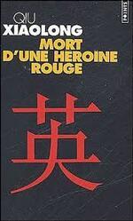 Qiu Xiaolong, Mort d'une héroïne rouge, Points