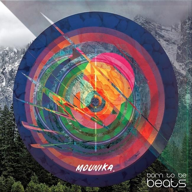 Mounika - Born To Be Beats (2015) [Abstract Hip Hop , Beatmaker]