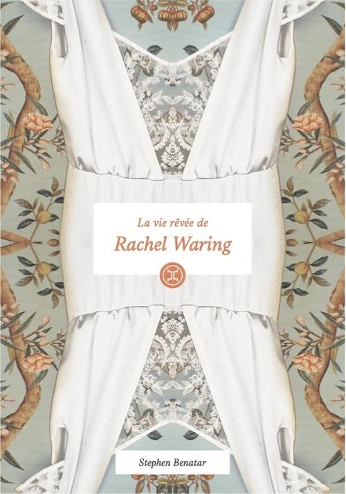La Vie rêvée de Rachel Waring