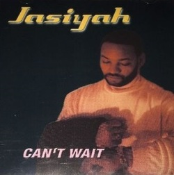 JASIYAH - CAN'T WAIT (2000)