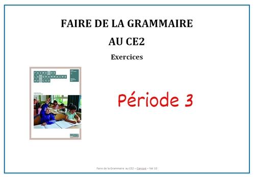 Faire de la grammaire au CE2 Picot : diaporama des exercices de la période 3