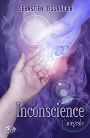 Inconscience (Sébastien Tissandier)