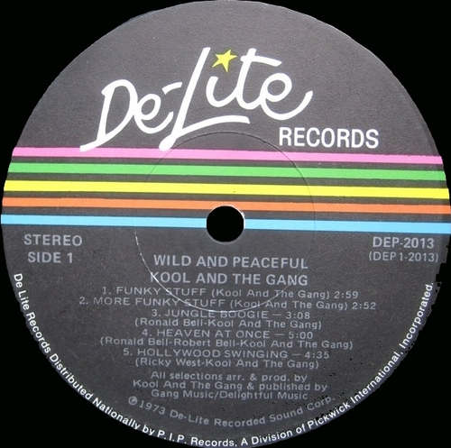 "Kool & The Gang : Album "" Wild And Peaceful "" De-Lite Records DEP 2013 [ US ]"
