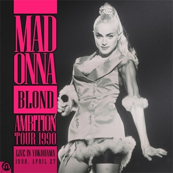 The Blond Ambition Tour - Live in Fukohama