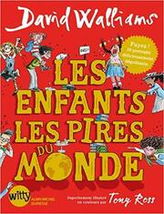 Les pires enfants du monde de David Walliams