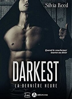 Darkest, la dernière heure - Silvia Reed