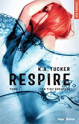 Lien vers la chronique de Respire de K.A. Tucker
