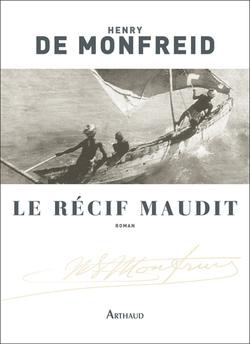 Le récif maudit  -  Henry de Monfreid