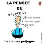 """La pensée de """"Bébête"""""""