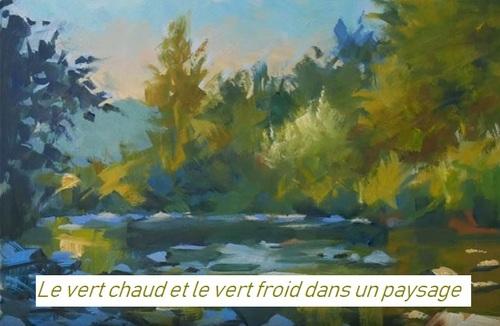 Dessin et peinture - vidéo 2913 : Comment peindre un paysage en verts chauds et verts froids ? acrylique huile.
