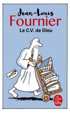 Le CV de Dieu, Jean-Louis Fournier | Livre de Poche