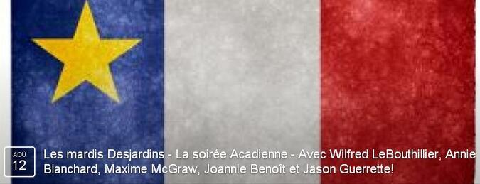 Les mardis Desjardins - La soirée Acadienne