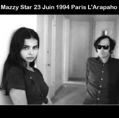 Flash d'été n° 12 : Mazzy Star - 23 Juin 1994 - L'Arapaho Paris
