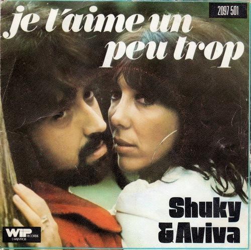 Shuky & Aviva - Je T'Aime Un Peu Trop (1975)