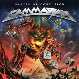 Gamma Ray - Master of Confusion (2013)