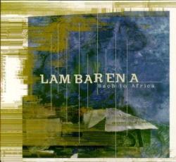 Lambarena, rencontre de l'Afrique et de l'Europe