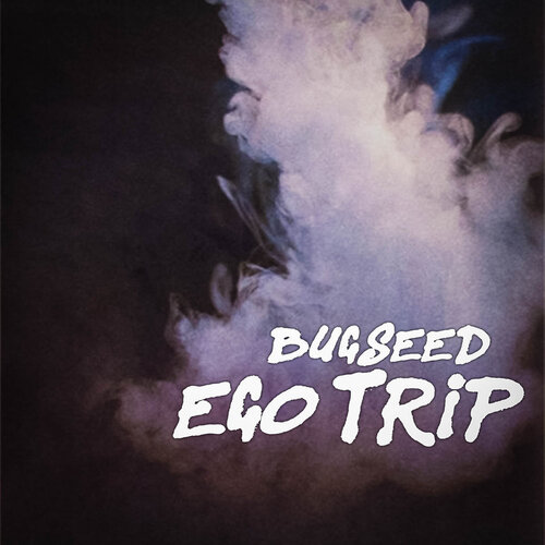 Bugseed - Ego Trip (2018) [Instrumental Hip Hop]