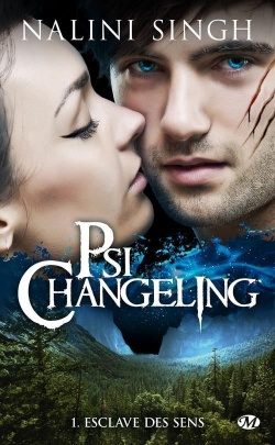 """Psi changeling"" T.1 de Nalini Singh"