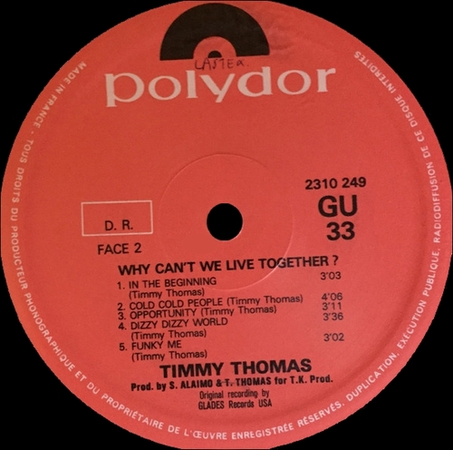 "Special Disc Jockey : Album Timmy Thomas "" Why Can't We Live Together "" Polydor Records 2310 249 [ FR ] en 1972"
