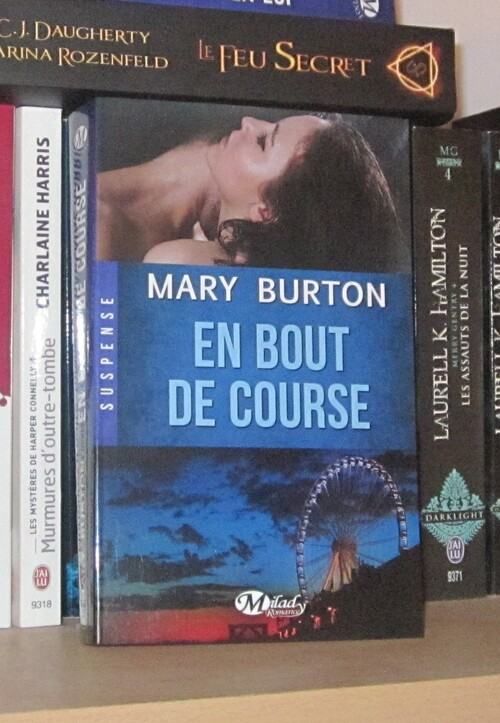 Burton Mary - En bout de course