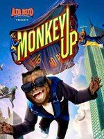 Monkey Up : Un singe célèbre pour ses pubs à la télévision rêve de percer au cinéma, mais il est détourné par un frère et une soeur qui ont cruellement besoin de son aide....-----...Origine : U.S.A.  Réalisateur : Robert Vince  Acteurs : Jonathan Mangum, Erin Allin O'Reilly, Kayden Magnuson  Genre : Famille  Durée : 1h 23min  Année de production : 2016  Titre original : Monkey Up
