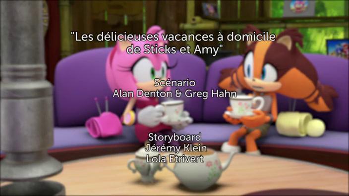 Sonic Boom - 2x37 - Les délicieuses vacances à domicile de Sticks et Amy