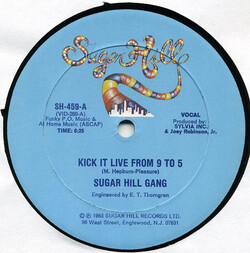 The Sugarhill Gang - Kick It Live From 9 To 5