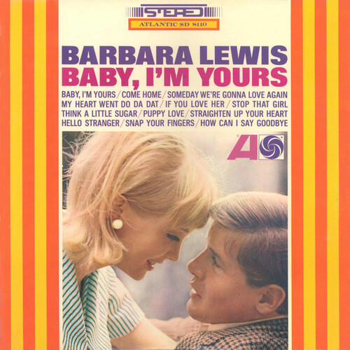 "Barbara Lewis : Album "" Baby , I'm Yours "" Atlantic Records SD 8110 [ US ]"