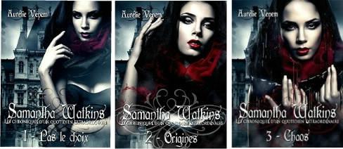 Samantha Watkins ou Les chroniques d'un quotidien extraordinaire (3 tomes)
